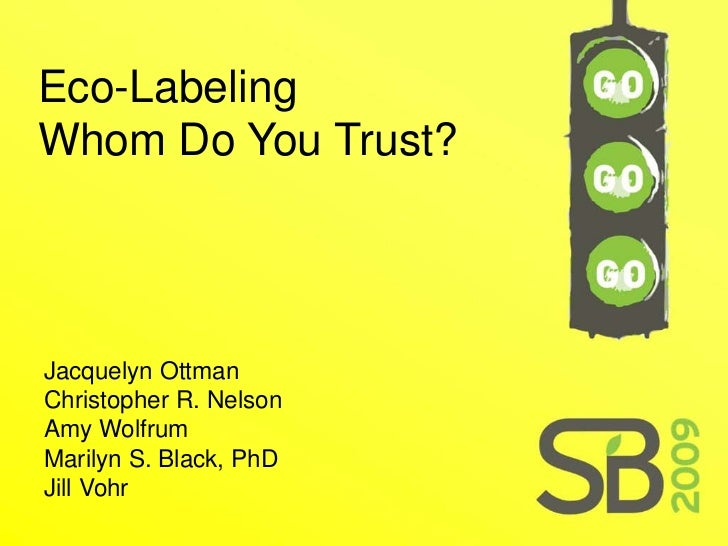Eco-Labeling in Green Product Marketing – Who Do You Trust?