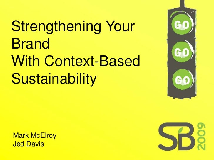 Strengthening Your Brand With Context-Based Sustainability   Mark McElroy Jed Davis