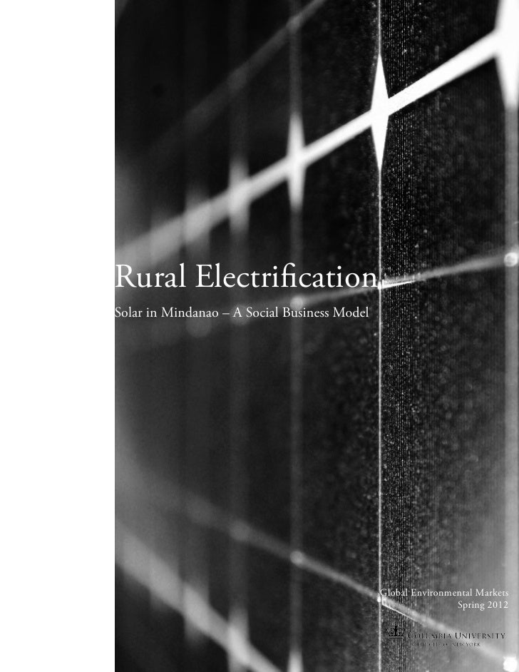 Rural ElectrificationSolar in Mindanao – A Social Business Model                                              Global Envir...