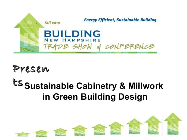 Sustainable Cabinetry and Millwork in Green Building Design