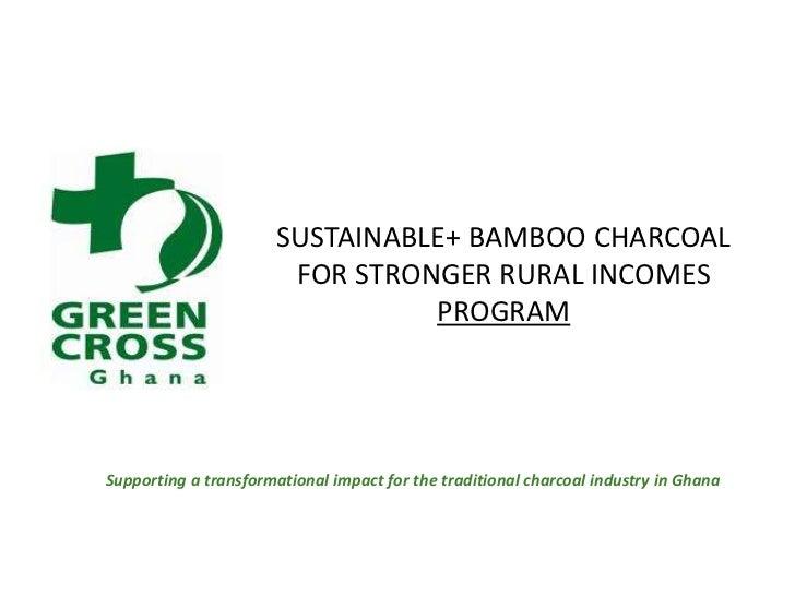 Sustainable+ charcoal initiative ghana
