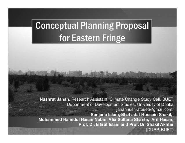 Conceptual Planning Proposal for Eastern Fringe Conceptual Planning Proposal for Eastern Fringe Nushrat Jahan, Research As...