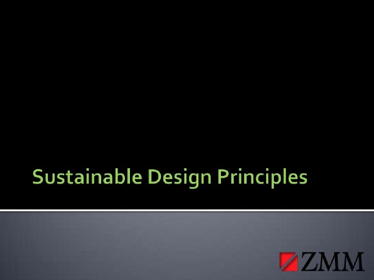 Sustainable Design Principles <br />