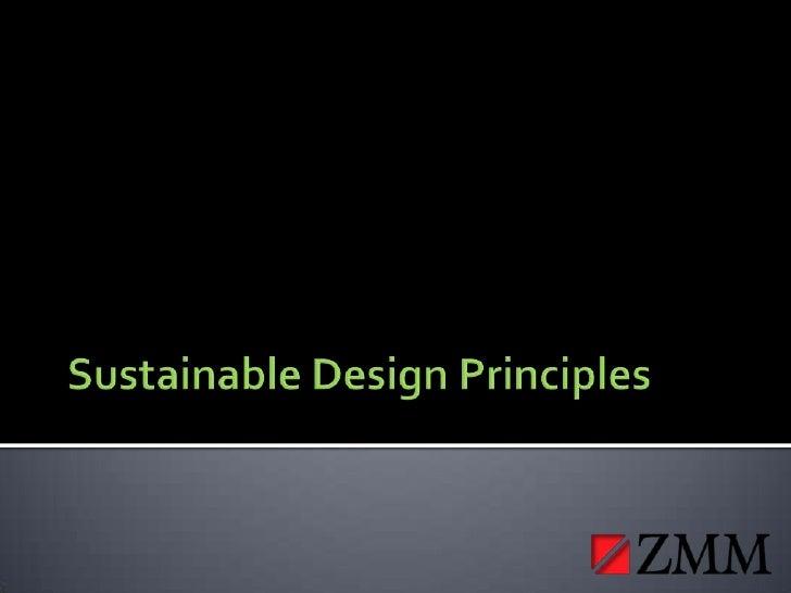 Sustainable Design Principles   Adam Krason, Zmm