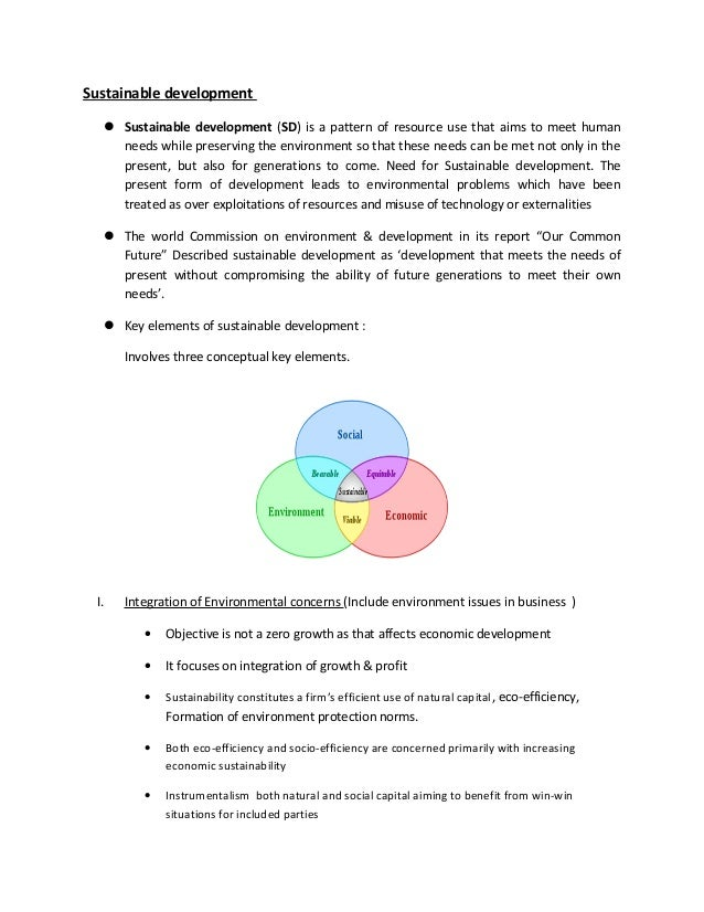 Sustainable development  Sustainable development (SD) is a pattern of resource use that aims to meet human needs while pr...