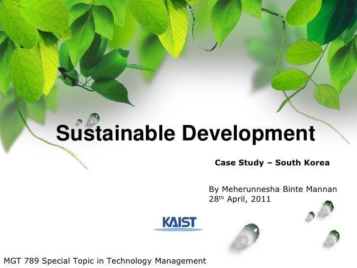 Sustainable Development                                                  Case Study – South Korea                         ...