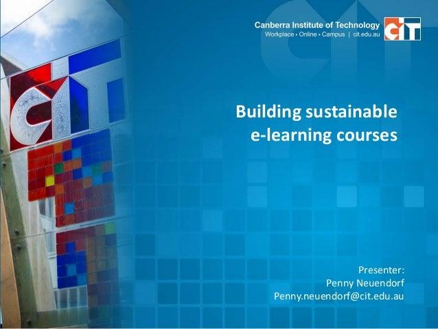 Sustainable e learning courses moodleposium2013