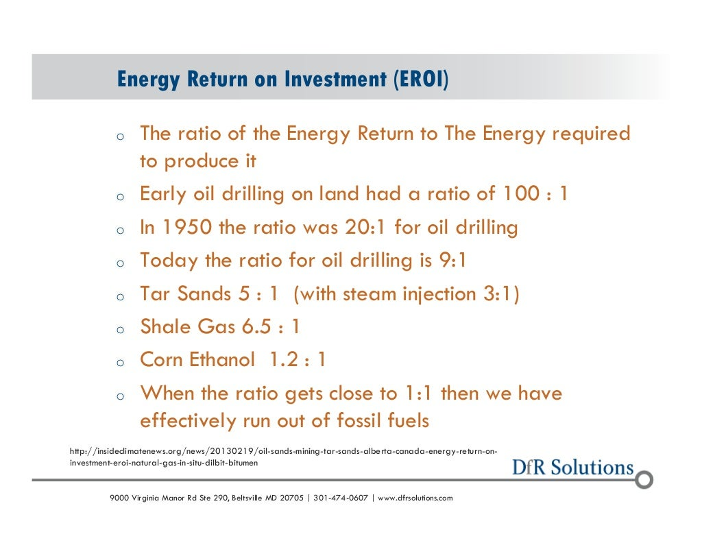 Энергетическая рентабельность (ЕРОИ)  о отношение возврата энергии к энергии, необходимой  для его производства  о ранней нефти д...