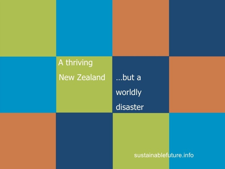 Thriving New Zealand, Worldly Disaster