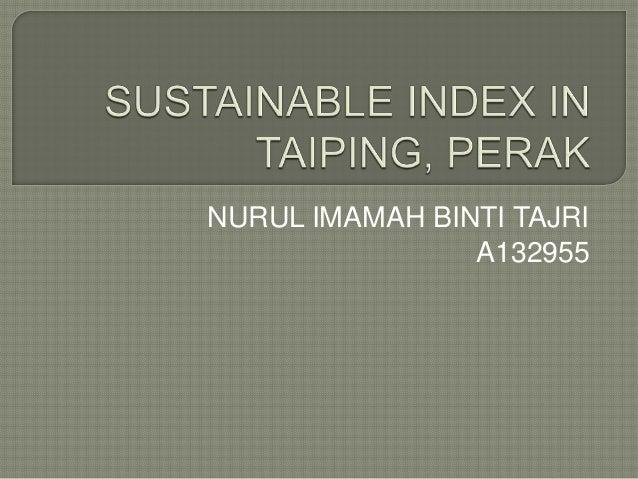 Sustainable index in taiping, perak