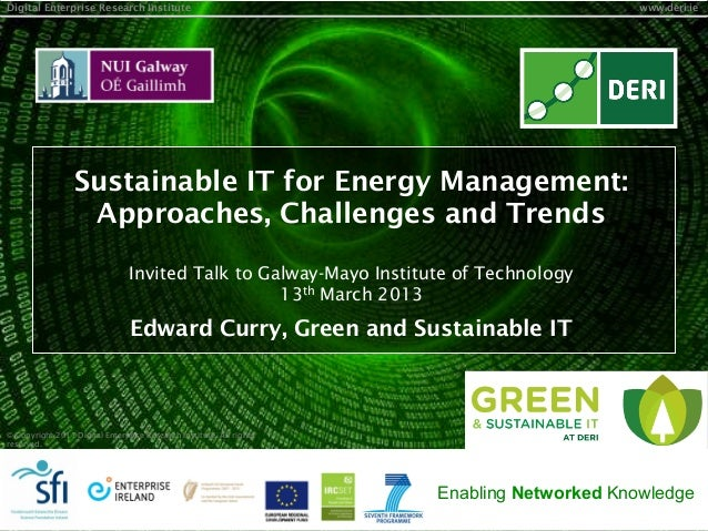 Sustainable IT for Energy Management: Approaches, Challenges, and Trends