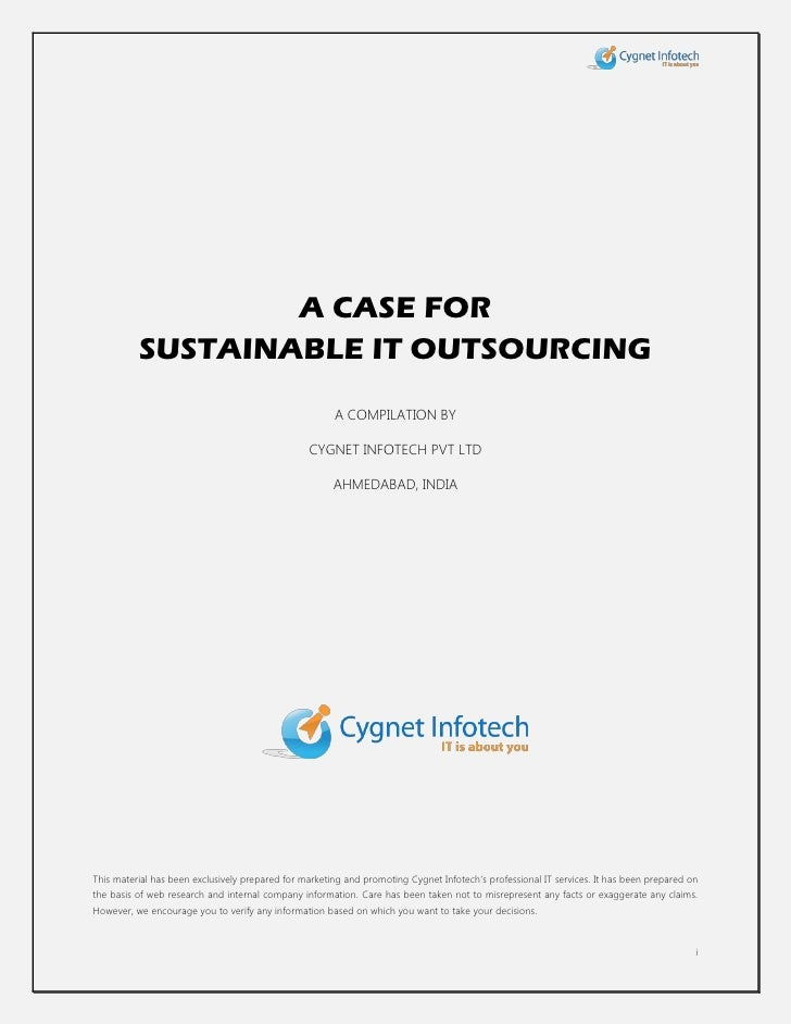 A CASE FOR          SUSTAINABLE IT OUTSOURCING                                                       A COMPILATION BY     ...