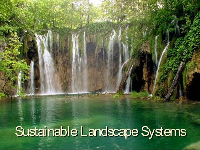 Sustainable landscape presentation final