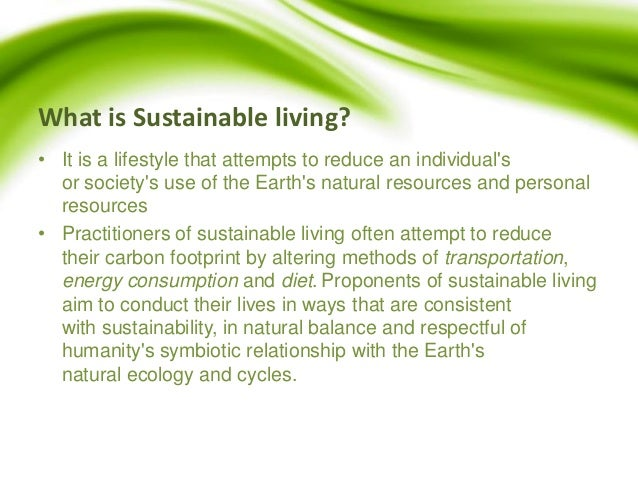 It Is The Right Time To Switch To A Green Way Of Living ...
