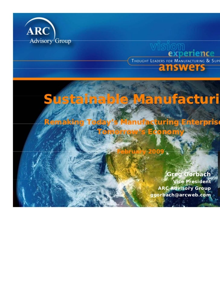 Sustainable MS t i bl Manufacturing              f t iRemaking Today s Manufacturing Enterprise for         Today's       ...