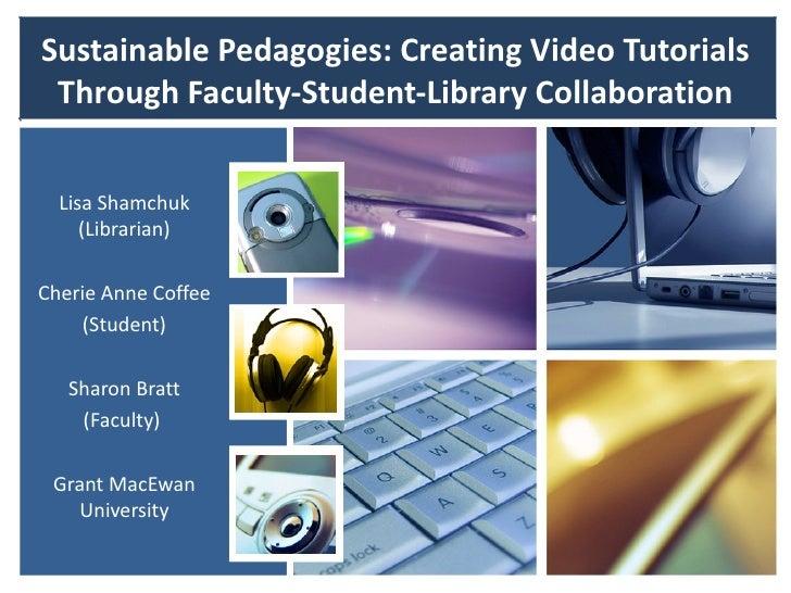 Sustainable Pedagogies - WILU 2012