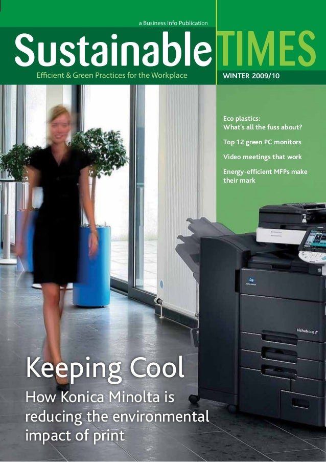 WINTER 2009/10  Eco plastics: What's all the fuss about? Top 12 green PC monitors Video meetings that work Energy-efficien...