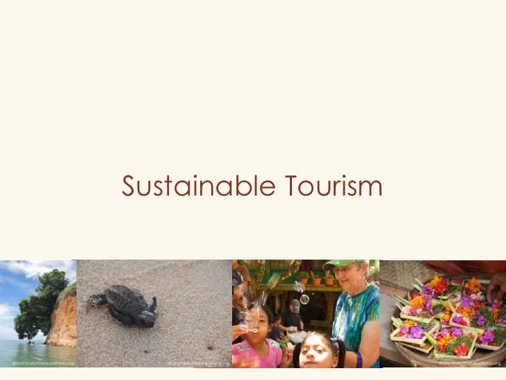 Sustainable Tourism<br />Bruno Maia/Naturezafotos.org<br />Bruno Maia/Naturezafotos.org<br />Bruno Maia/Naturezafotos.org<...