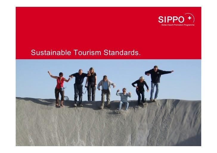 Sustainable Tourism Standards.                      Hier Bild platzieren          (weisser Balken bleibt nur bei Partner-L...