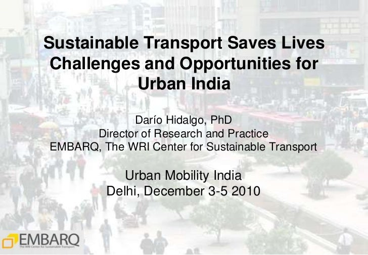 Sustainable Transport Saves Lives: Opportunities and Challenges for Urban India (Part 1)