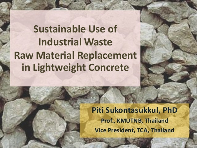 Sustainable use of industrial waste materials as raw for Useful material from waste materials at home