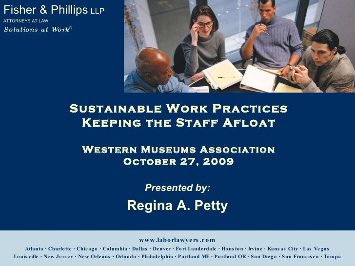 Sustainable Work Practices: Keeping the Staff Afloat