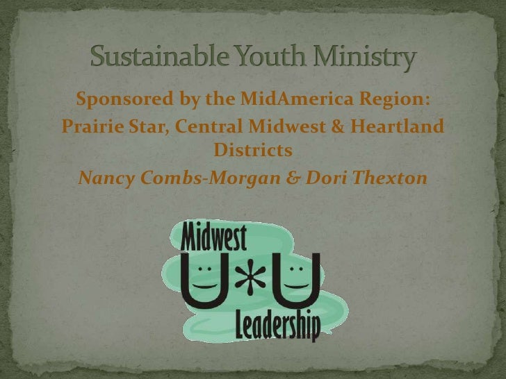 Sponsored by the MidAmerica Region:Prairie Star, Central Midwest & Heartland                 Districts  Nancy Combs-Morgan...
