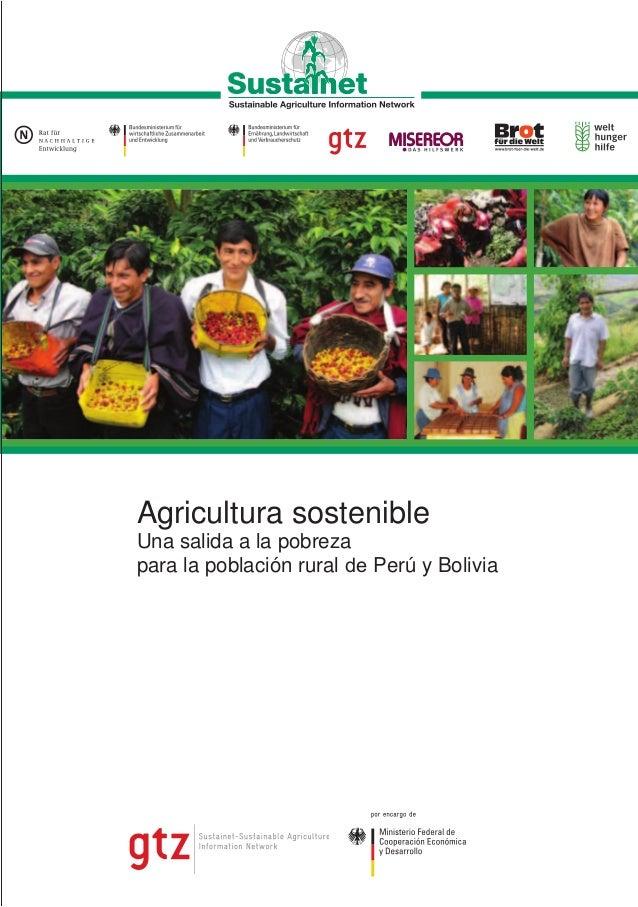 La mayoría de los pobres, tanto en Latinoamérica como en el resto del mundo,dependen de la agricultura para sobrevivir. Es...