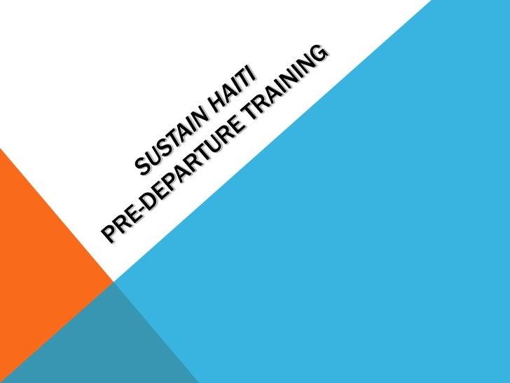Sustain Haiti Pre-Departure Training