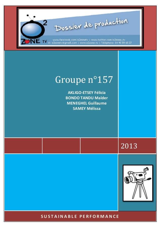 Groupe n°157 AKLIGO-ETSEY Félicia BONDO TANDU Maïder MENEGHEL Guillaume SAMEY Mélissa  2013  SUSTAINABLE PERFORMANCE