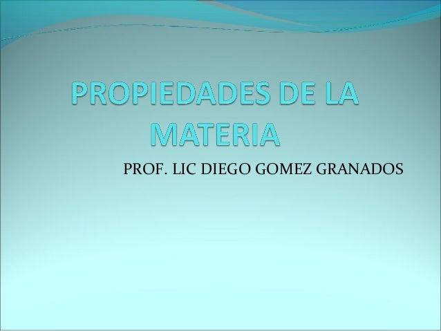 PROF. LIC DIEGO GOMEZ GRANADOS