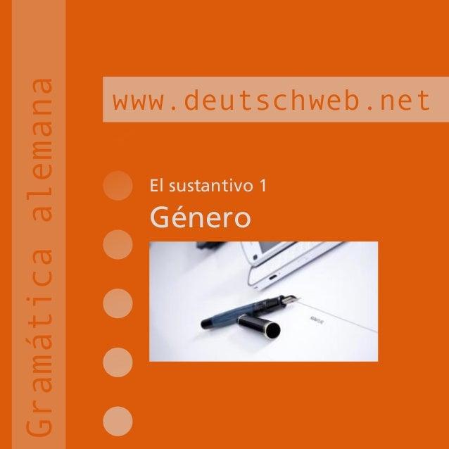 El sustantivo 1Génerowww.deutschweb.netGramáticaalemana
