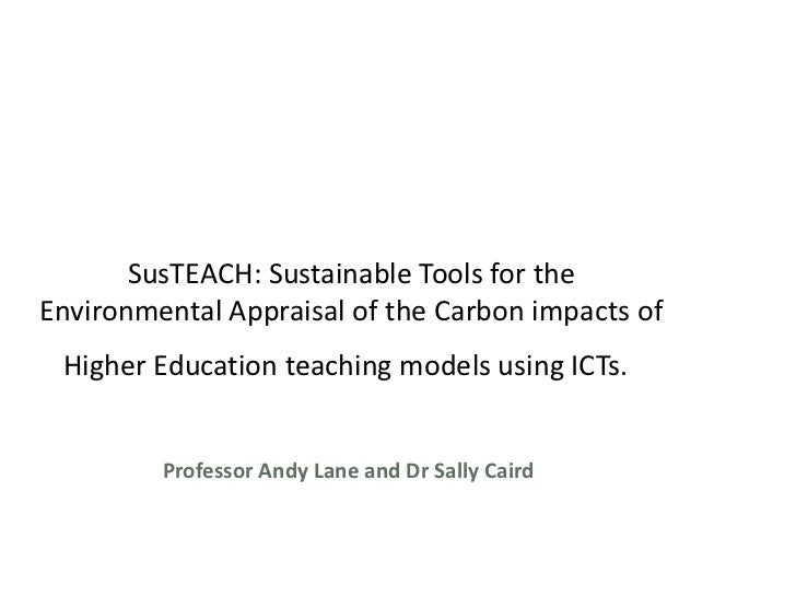 SusTEACH:  Sustainable Tools for the Environmental Appraisal of the Carbon impacts of Higher Education teaching models usi...