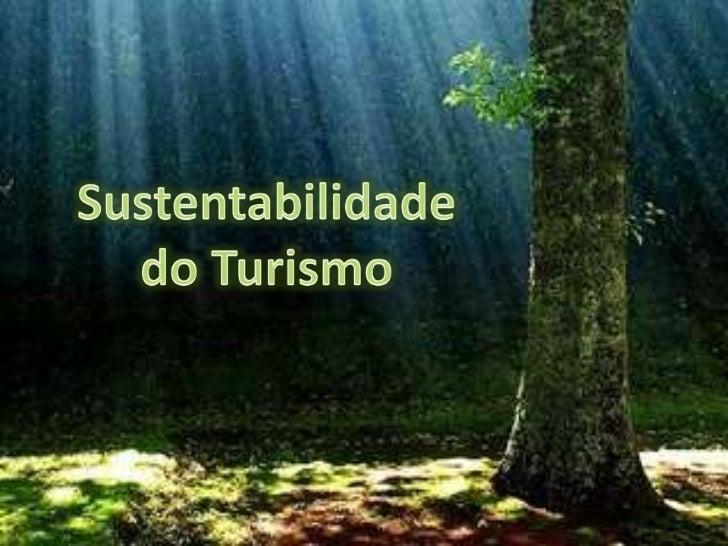 Sustentabilidadedo Turismo<br />
