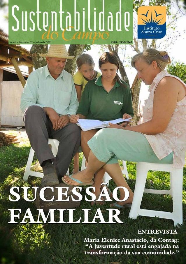 Ano I – Número 02 – Junhode 2011                    Julho de 2011             ISSN - 2236-2347SUCESSÃOfamiliar            ...