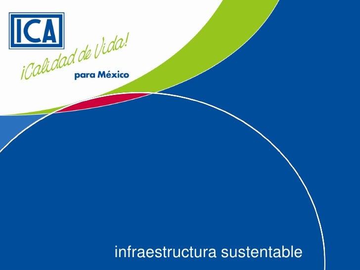 infraestructura sustentable