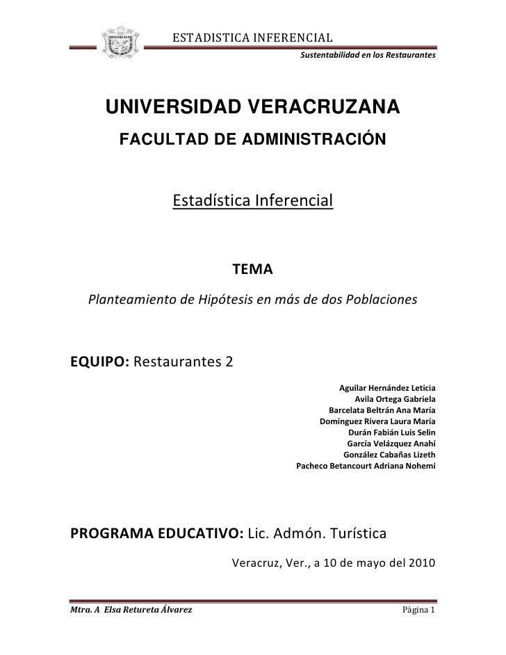 405765-528320<br />UNIVERSIDAD VERACRUZANA<br />FACULTAD DE ADMINISTRACIÓN<br />Estadística Inferencial<br />TEMA<br />Pla...