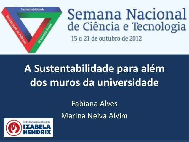 A sustentabilidade para além dos muros da universidade