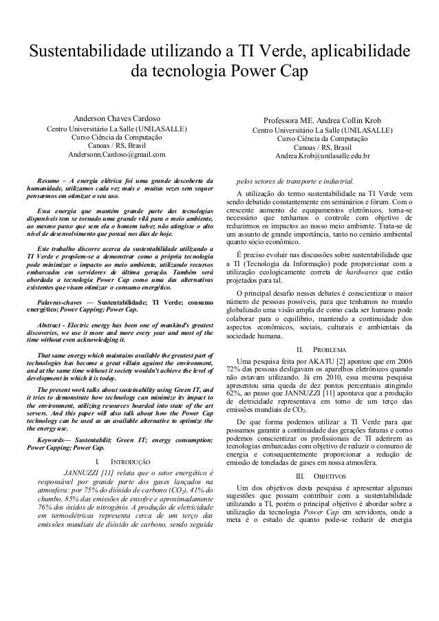 Sustentabilidade utilizando a TI Verde, aplicabilidade da tecnologia Power Cap Anderson Chaves Cardoso  Professora ME. And...