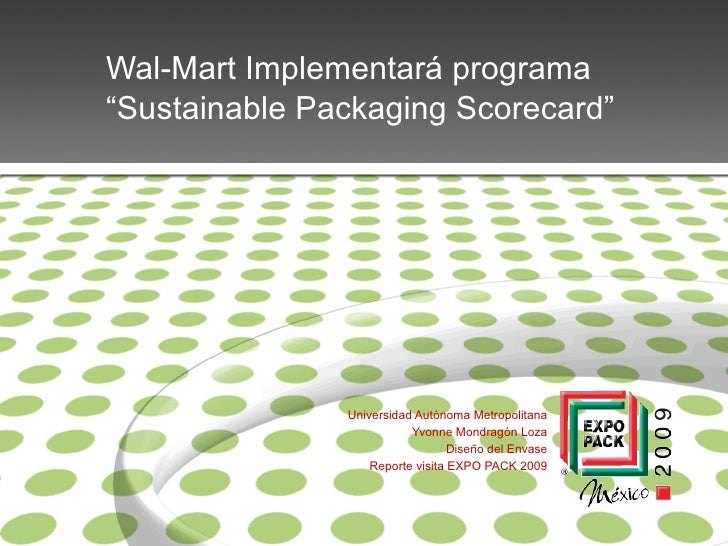 "Wal-Mart Implementará programa ""Sustainable Packaging Scorecard""                    Universidad Autónoma Metropolitana    ..."
