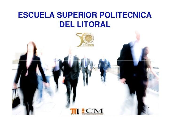 ESCUELA SUPERIOR POLITECNICA         DEL LITORAL                                1