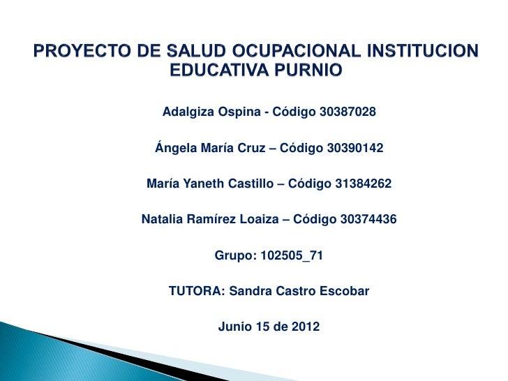 Adalgiza Ospina - Código 30387028  Ángela María Cruz – Código 30390142María Yaneth Castillo – Código 31384262Natalia Ramír...