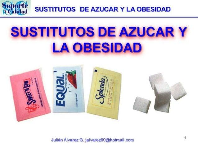 Sustitutos de azucar y la obesidad
