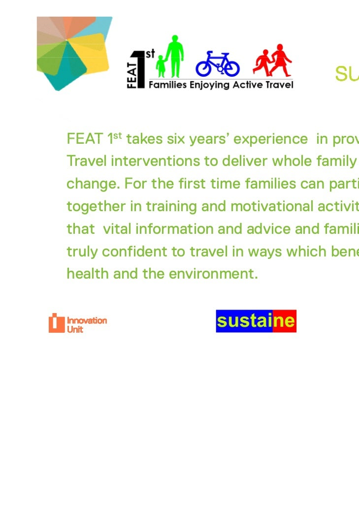 FEAT 1st takes six years' experience in proven Active                   yearsTravel interventions to deliver whole family ...