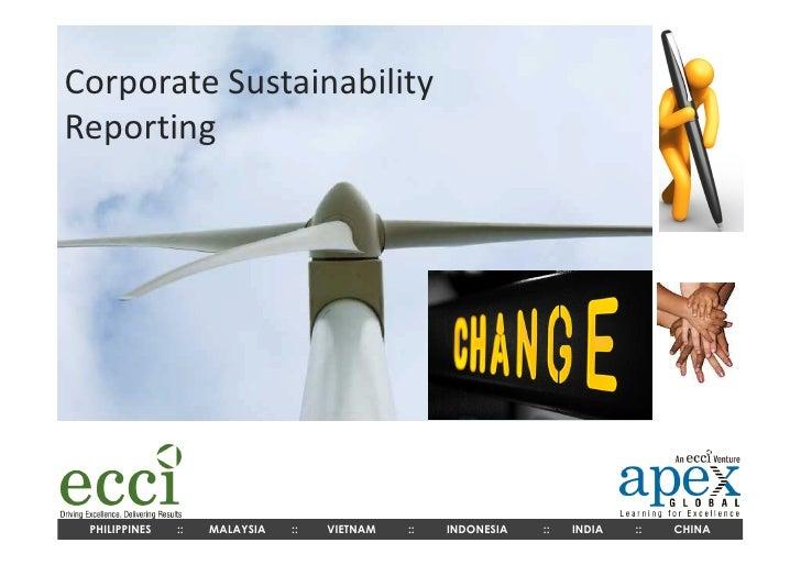 Corporate SustainabilityReporting PHILIPPINES   ::   MALAYSIA   ::   VIETNAM   ::   INDONESIA   ::   INDIA   ::   CHINA