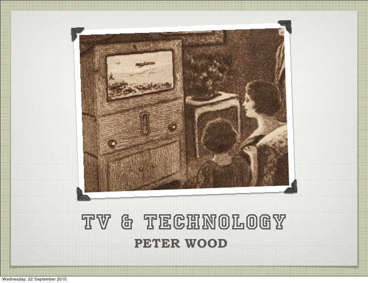Technology and TV
