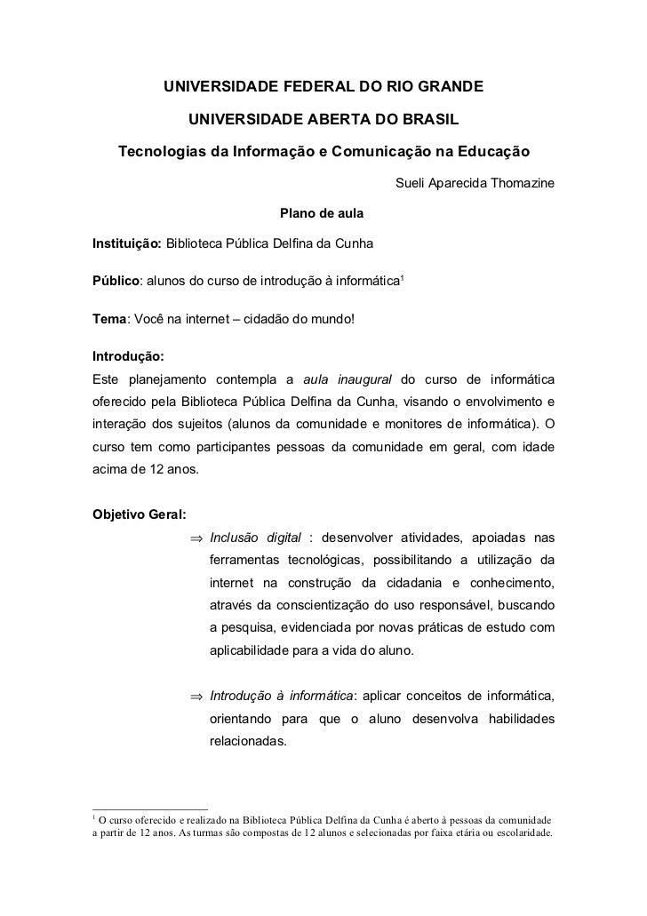 UNIVERSIDADE FEDERAL DO RIO GRANDE                      UNIVERSIDADE ABERTA DO BRASIL     Tecnologias da Informação e Comu...