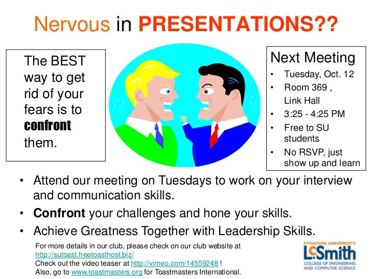 Nervous in PRESENTATIONS??The BEST                                                              Next Meeting              ...