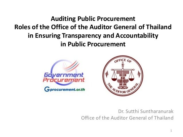 Auditing Public Procurement Roles of the Office of the Auditor General of Thailand in Ensuring Transparency and Accountabi...