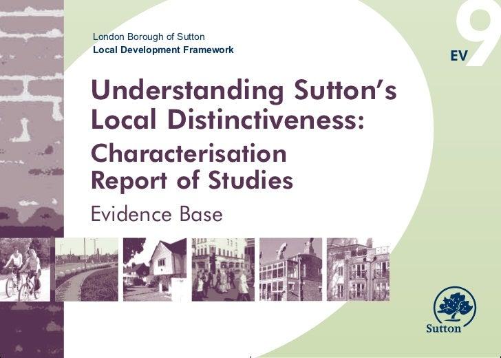 9EV9 Understanding Suttons Local Distinctiveness A4 colour covers front.qxd   10/11/2008   13:44   Page 1                 ...